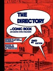 The Directory Of Comic Book And Graphic Novel P, Staff,,,