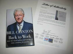 President William J Bill Clinton Signed Back To Work Hardcover Book W/ Psa Loa