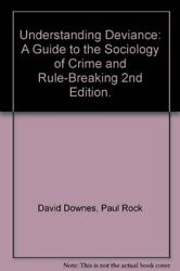 Understanding Deviance: A Guide to the Sociology of Cr... by Rock, Paul Hardback