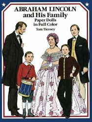 Abraham Lincoln And His Family Paper Doll... By Tierney, Tom Miscellaneous Print