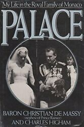 Palace My Life In The Royal Family Of Monaco By Higham, Charles Hardback Book