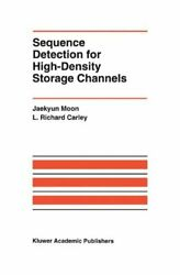 Sequence Detection For High-density Storage Channels By Moon, Jaekyun New,,