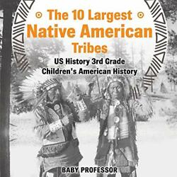 The 10 Largest Native American Tribes - Us Hist, Professor,,