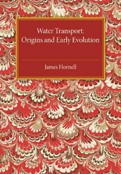 Water Transport By Hornell, James New 9781107475366 Fast Free Shipping,,