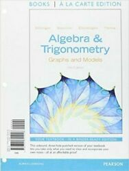 Algebra And Trigonometry Graphs And Models By Bittinger Loose Leaf
