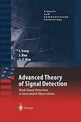Advanced Theory Of Signal Detection Weak Sign, Song, Iickho,,