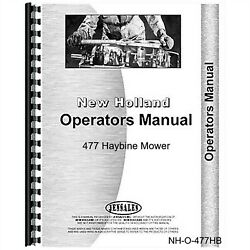 New Holland 477 Haybine Mower Conditioner Owners Operators Manual