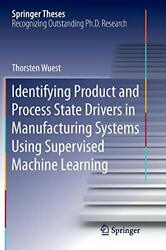 Identifying Product And Process State Drivers I, Wuest, Thorsten,,