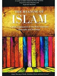 The Meaning Of Islam A Brief Explanation Of The Most... By Abu Iyad Amjad Bin M
