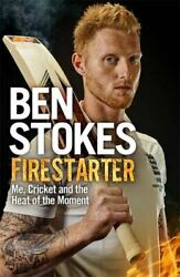 Firestarter: A compelling read for keen cricket fans by Ben Stokes Book The Fast