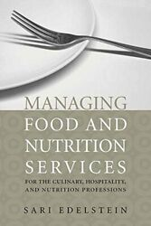 Managing Food And Nutrition Services For Culina, Edelstein, Sari,-,