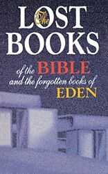 The Lost Books Of The Bible And The Forgotten Books Of Eden Paperback Book The