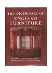 The Dictionary Of English Furniture From The Midd... By Edwards, Ralph Paperback