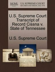 U.s. Supreme Court Transcript Of Record Cissna V. State Of Tennessee Court