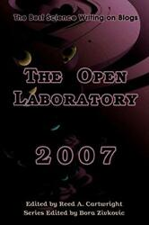 The Open Laboratory The Best Science Writing On Blogs 2007 Cartwright Reed