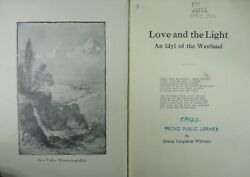 1918 Love And The Light An Idyl Of The Westland By Orson F. Whitney Utah Poetry