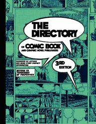 The Directory Of Comic Book And Graphic Novel Publishers - 3rd Edition, Staff,,