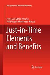 Just-in-time Elements And Benefits Alcaraz Luis 9783319369686 Free Shipping