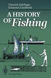 A History Of Fishing Sahrhage Dietrich New 9783642774133 Fast Free Shipping
