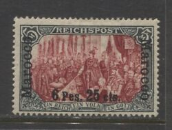 1900 German Offices Morocco 6 Pes 25 Cts Mint Type I 1625.00