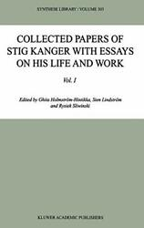 Collected Papers Of Stig Kanger With Essays On , Kanger-,