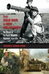 From Cold War To New Millennium The History Of The Royal Canadian Regiment, 19