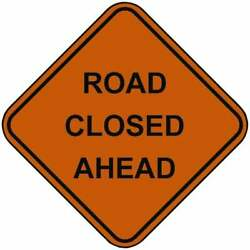 Pro-safe Road Closed Ahead, 48 Wide X 48 High Nylon Construction Roadway ...