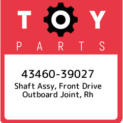 43460-39027 Toyota Shaft Assy Front Drive Outboard Joint Rh 4346039027 New Ge