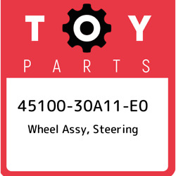 45100-30a11-e0 Toyota Wheel Assy, Steering 4510030a11e0, New Genuine Oem Part