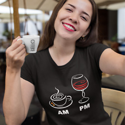 Funny T-shirt Am Pm For Women Who Loves Coffee Wine On Black Or Navy Tee