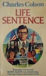 Life Sentence By Colson Charles W. Paperback Book The Fast Free Shipping
