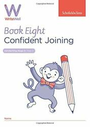Writewell 8 Confident Joining Year 3 Ages 7-8 Matchett 9780721716404 New..