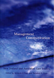Management Communication New Zealand And Australian Case Studies By Debbie Pag