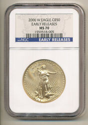 2006 W Ngc Ms70 Early Releases Burnished 50 1oz Gold Eagle