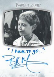 2020 The Twilight Zone Archives - Billy Mumy Ai-23 Inscription I Have To Go
