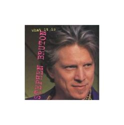 Stephen Bruton What It Is Stephen Bruton CD U8VG The Fast Free Shipping