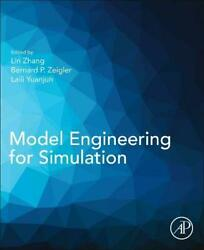 Model Engineering For Simulation, Zhang, Lin 9780128135433 Fast Free Shipping,,