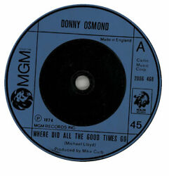 Where Did All The Good Times Go Donny Osmond Uk 7 Vinyl Single Record 2006468