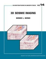 3d Seismic Imaging By Biondo L. Biondi English Hardcover Book Free Shipping