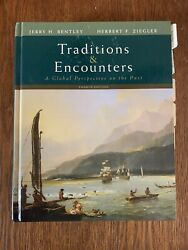 Traditions And Encounters A Global Perspective On The Past - Bentley And Ziegler