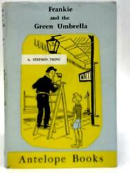 Frankie And The Green Umbrella A. Stephen Tring - 1959 Id15646