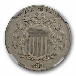 1881 5c Shield Nickel Ngc Xf 45 Extra Fine To Au Key Date Cac Approved Original