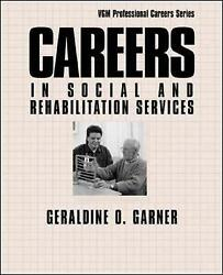Careers In Social And Rehabilitation Services By Garner Geraldine
