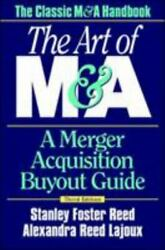The Art Of Manda A Merger Acquisition Buyout Guide By Lajoux