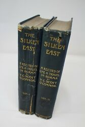 The Silken East - Oand039connor V.c. Scott Two Volumes 1904