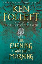 Evening and the Morning by Ken Follett English Hardcover Book Free Shipping $29.28