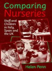Comparing Nurseries Staff And Children In Italy, Spain And The Uk By Helen Pen