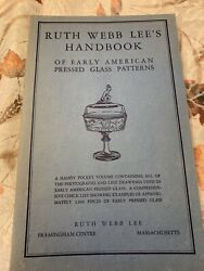 Ruth Webb Lee's Handbook Of Early American Pressed Glass Patterns 1936 -8th Ed.