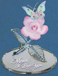 Mom I Love You Butterfly amp; Rose Glass Figurine