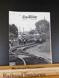 Rail And Wire 163 January 1997 Illinois Railway Museum Russian Decapods Pt 2